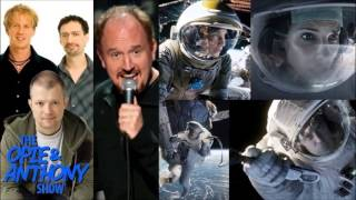 "Opie & Anthony - Louis CK Hates ""Gravity"""