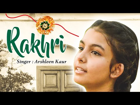 Rakhri (Official Video) | Arshleen Kaur | Babli Singh | RAKHRI SPECIAL | New Punjabi Songs 2020