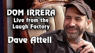 Dom Irrera Live from The Laugh Factory with Dave Attell (Comedy Podcast)