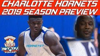 Charlotte Hornets 2019 Season Preview | Hoops N Brews