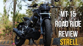 MT 15 Road test Review