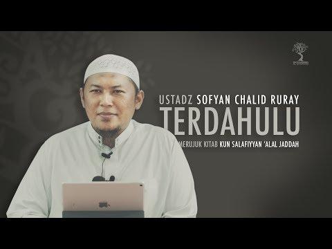 TERDAHULU - ustadz SOFYAN CHALID RURAY