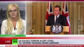 UK raises terror threat to \