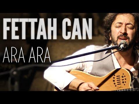 Fettah Can - Ara Ara (JoyTurk Akustik) mp3 indir