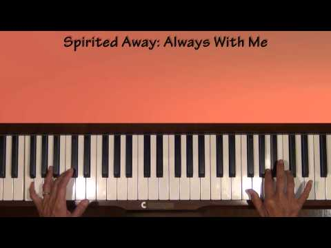 Spirited Away Always With Me Piano Tutorial SLOW