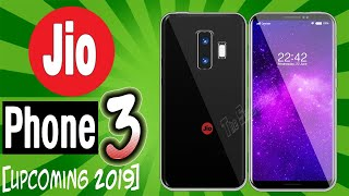Jio Phone 3 [Upcoming 2019] - 30MP DSLR Camera, 5G,Snapdragon 425, Price, Specs & Launch Date