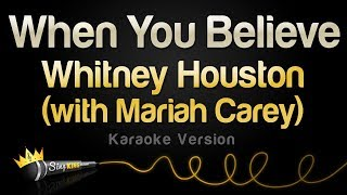 Whitney Houston (With Mariah Carey) - When You Believe (Karaoke Version)
