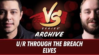 9/7/2017 - Tom VS Ross: U/R Through the Breach vs Elves [Modern]
