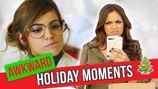 Awkward Holiday Moments   Bethany Mota