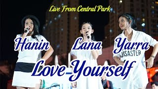 Love Yourself - Justin Bieber Cover By Hanin, Lana, Dan Yarra At Central Park