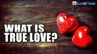 What Is True Love?   | Mufti Menk
