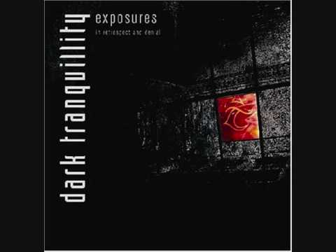 Dark Tranquillity - Exposure