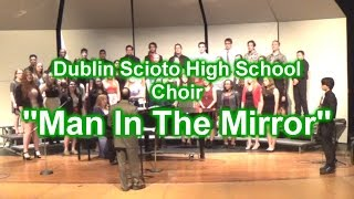 DSHS Choirs - Man In The Mirror (5/3/16)