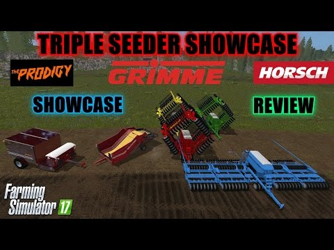 Farming Simulator 17 - Triple Seeder Showcase (Horsch, Prodigy, Grimme)