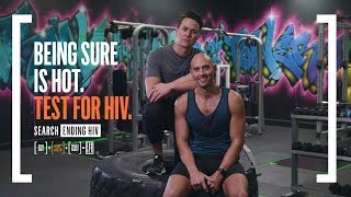 Being sure is hot. Test for HIV.
