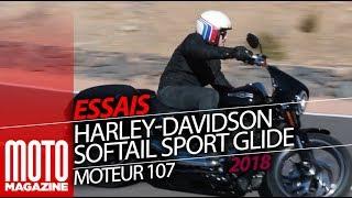 Harley-Davidson Softail Sport Glide 107 - Essai Moto Magazine 2018