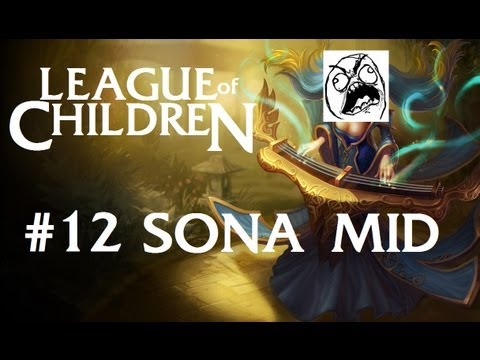 League Of Children #12 - SONA MID