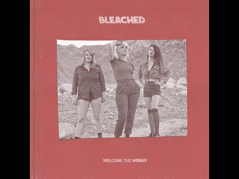 Bleached - Hollywood We Did It All Wrong