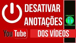 Como desativar anotações dos vídeos do Youtube