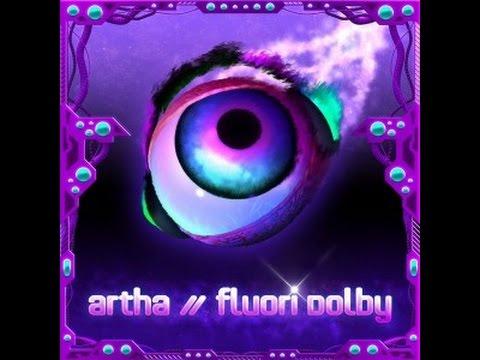 Artha – Fluori Dolby EP (Full Ep)  ●ૐ●•