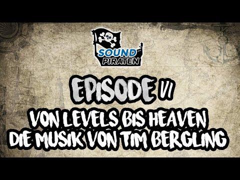 """Von """"Levels"""" bis Heaven"""" - Die Musik von Tim Bergling aka Avicii (Soundpiraten Podcast - Episode 6)"""