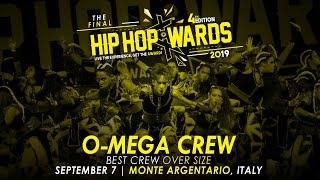 [BEST CREW OVER SIZE] O-MEGA CREW (ITA) - Over Size Division | Hip Hop Awards 2019 The Final