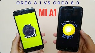 Xiaomi Mi A1 Android Oreo 8.1 vs Android Oreo 8.0 Speed Test Comparison!!!