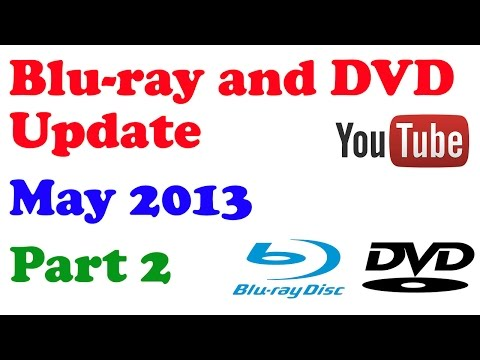 Blu-ray and DVD Update - May 2013 - Part 2