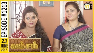 Vamsam  Tamil Serial Sun TV  Epi 1213 22062017