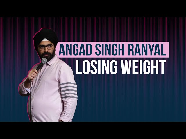 EIC: Losing Weight l Stand-up Comedy l Angad Singh Ranyal thumbnail
