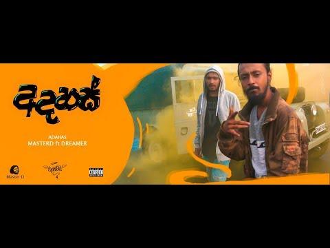MasterD  - Adahas(අදහස්) Ft Dreamer Official Music Video