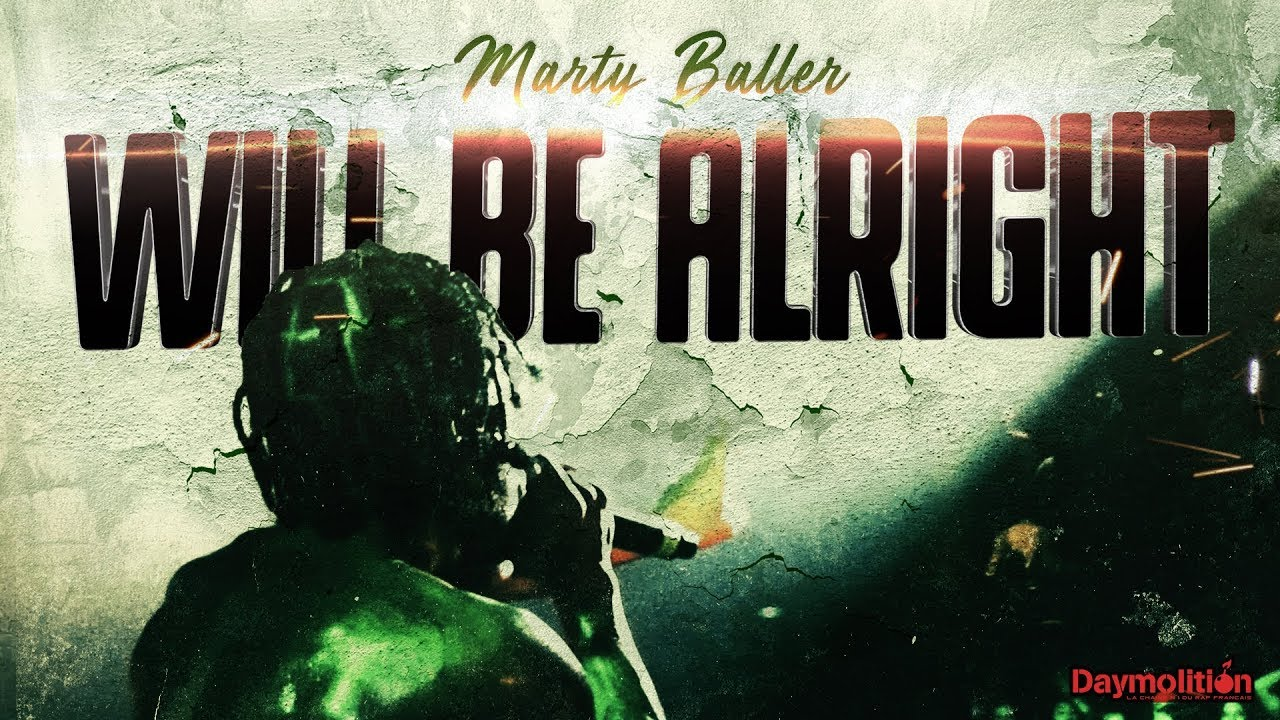 Marty Baller (A$AP Mob) - Will be Alright I Daymolition