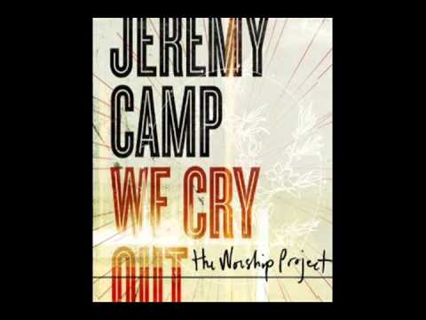 Jeremy Camp - You Never Let Go
