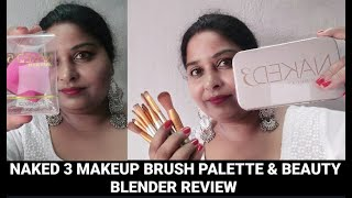 Naked 3 Makeup Brush Palette & Beauty, Blender Review