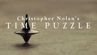 Christopher Nolan?s Time Puzzle