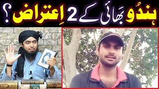 Reply to HINDU Bhai (Om Aryavart) on his 2-Objections on QUR'AN ??? (Engineer Muhammad Ali Mirza)