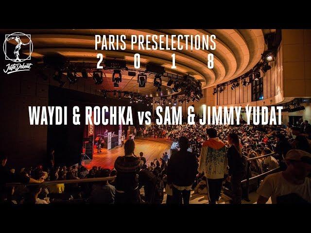 Paris preselections - Hip hop semi final : Waydi & Rochka vs Sam & Jimmy Yudat