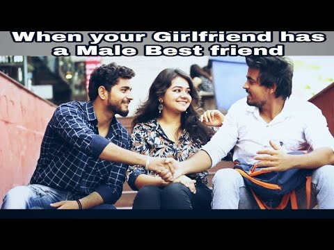 When your girlfriend has a male best friend |  Unpredictable Ending | Meri bandi ka best friend |