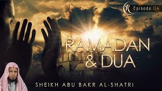 Ramadan & Dua – Quran Recitation ᴴᴰ ┇ #RamadanPicks ┇ Sheikh Abu Bakr Al-Shatri┇ Ramadan 2016 ┇