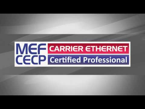MEF Carrier Ethernet Study Guide for MEF-CECP Exam