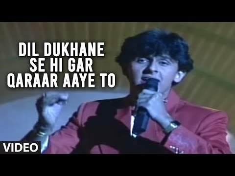 Dil Dukhane Se Hi Gar Qaraar Aaye To Full Video Song - Sonu Nigam Old Hits