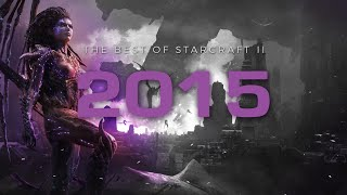 The Best of StarCraft II 2015