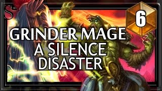 Hearthstone Grinder Mage - Disastrous silence #6