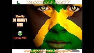 DJ HANNY MIX -  CARIBBEAN PARTY   2015