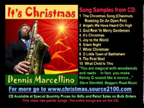 It's Christmas CD by Dennis Marcellino, saxophone, flute, guitar