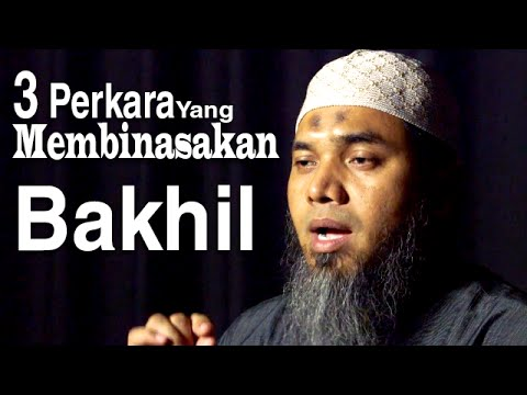 Serial Wasiat Nabi 46: 3 Perkara Yang Membinasakan, Bakhil - Ustadz Afifi Abdul Wadud