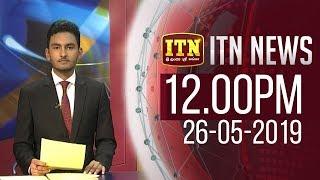 ITN News 2019-05-26 | 12.00 PM