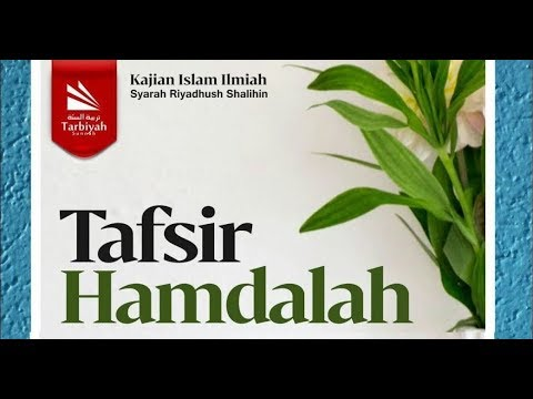 Tafsir Hamdalah | Ustadz Abu Haidar As-Sundawy حفظه الله