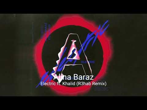 Electric ft. Khalid (R3hab Remix)