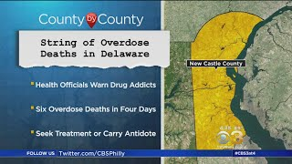 Delaware Health Officials Warn About String Of Deadly Drug Overdoses